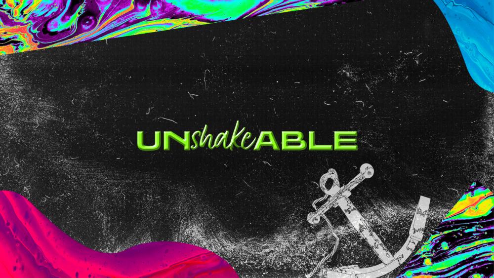 Unshakeable #1
